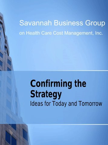 Confirming the Strategy - Savannah Business Group