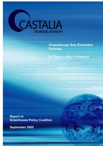 Greenhouse Gas Emission Policies Is There a Way ... - Castalia