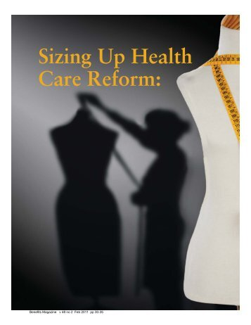 Sizing Up Health Care Reform: - International Foundation of ...
