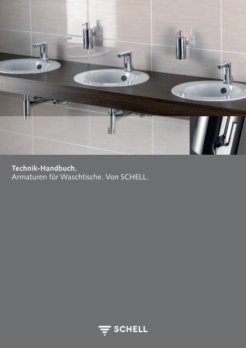 Technik-Handbuch. Armaturen für Waschtische. Von SCHELL.