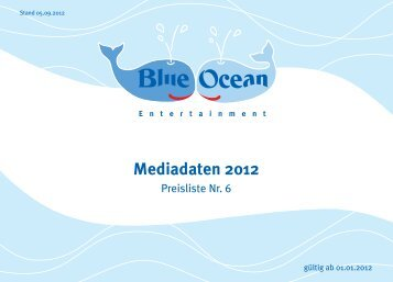 Mediadaten 2012 - Blue Ocean Entertainment AG