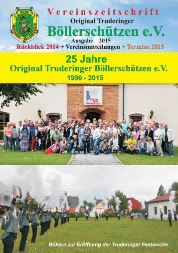 Vereinszeitschrift 2015 Original Truderinger Böllerschützen e.V.