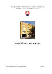 Výročná správa za rok 2003 - Telekomunikačný úrad SR