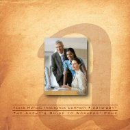 Texas Mutual Insurance Company * 2010-2011 The Agent's Guide ...