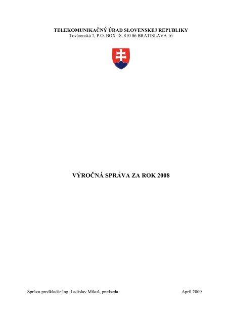 Výročná správa za rok 2008 - Telekomunikačný úrad SR