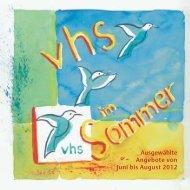 Ausgewählte Angebote von Juni bis August 2012 - VHS Diepholz