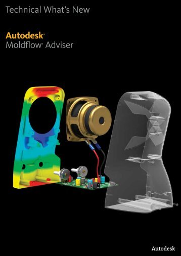 Technical What's New Autodesk® Moldflow® Adviser