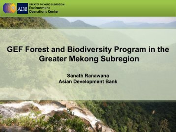 GEF Forest and Biodiversity Program in the Greater ... - GMS-EOC