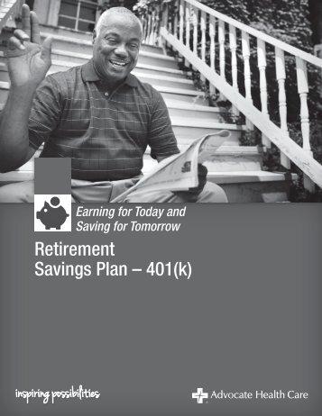 Retirement Savings Plan – 401(k) - Advocate Benefits
