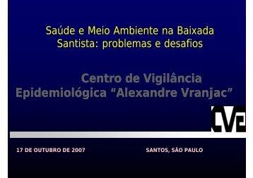 Saúde e Meio Ambiente na Baixada Santista: problemas e desafios