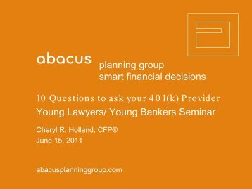 10 Questions to ask your 401(k) Provider - Abacus Planning Group