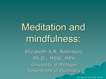 Meditation in Psychiatry - University of Michigan Depression Center