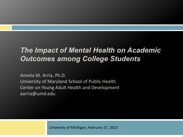 The Impact of Mental Health on Academic Outcomes among College ...