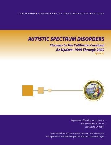 2003 DDS Autism Report - California Department of Developmental ...