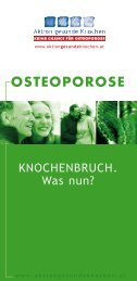 OSTEOPOROSE - Aktion gesunde Knochen