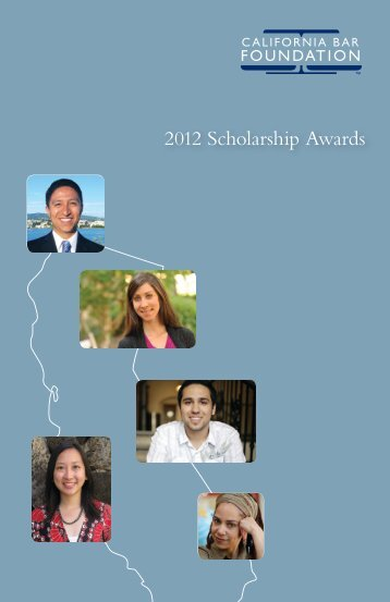 2012 Scholarship Awards - California Bar Foundation