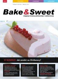 w numerze: Jak zarobić na wielkanocy? - Bake & Sweet