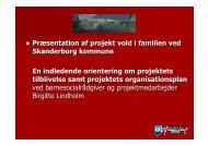 Præsentation af projekt vold i familien ved Skanderborg kommune ...