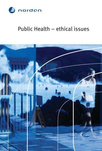 Public Health – ethical issues - Nordisk Kommitté för bioetik