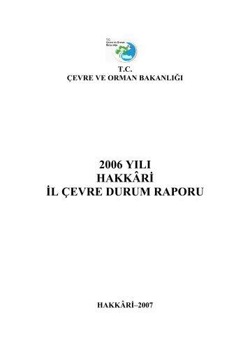 2006 yılı hakkâri il çevre durum raporu - çevresel etki değerlendirme ...