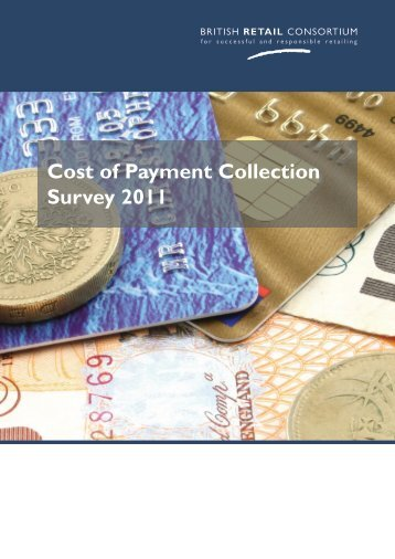 Cost of Payment Collection Survey 2011 - British Retail Consortium