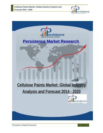 Cellulose Paints Market: Global Industry Analysis and Forecast 2014 - 2020