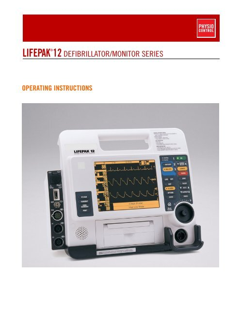 LIFEPAK 12 Defibrillator/Monitor Series Operating Instructions