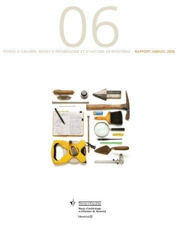 Rapport annuel 2006 - Pointe-à-Callière