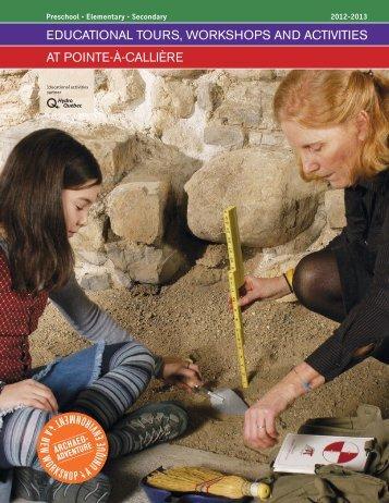 educational tours, workshops and activities at pointe-à-callière