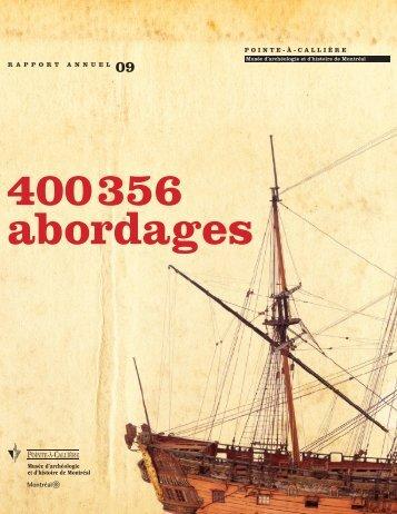 Rapport annuel 2009 - Pointe-à-Callière