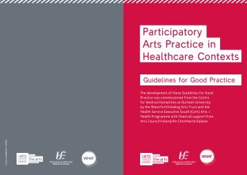Participatory Arts Practice in Healthcare Contexts - Waterford ...