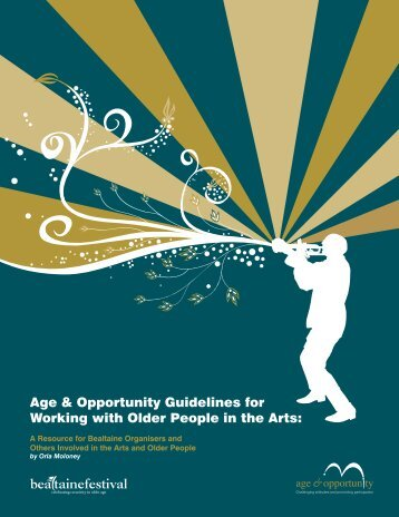 Age & Opportunity Guidelines for Working with Older ... - Arts & Health