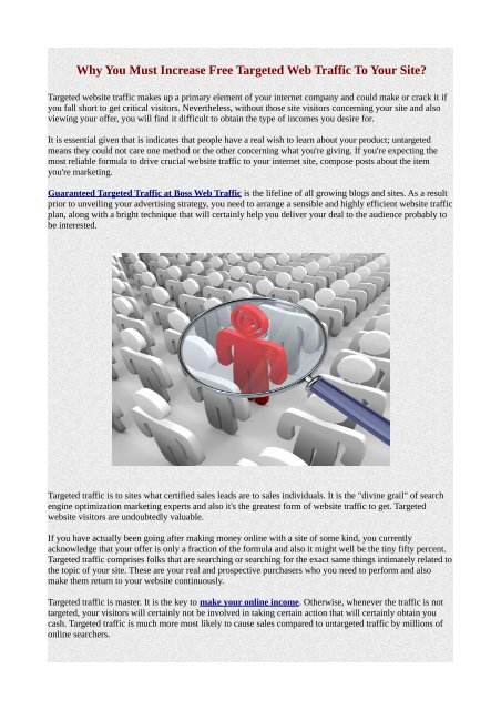 Why You Must Increase Free Targeted Web Traffic To Your Site?