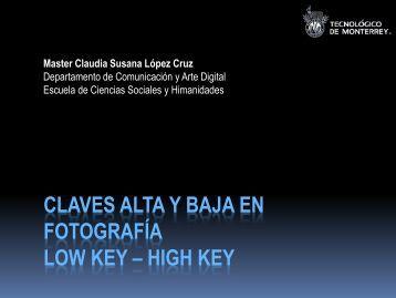 CLAVES ALTA Y BAJA EN FOTOGRAFÍA LOW KEY – HIGH ... - Inicio