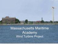 Massachusetts Maritime Academy Wind Turbine Project