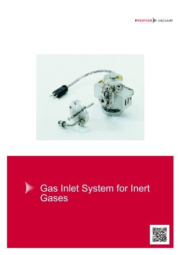 Gas Inlet System for Inert Gases - Pfeiffer Vacuum