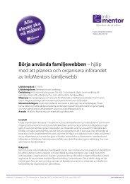 Börja använda familjewebben – hjälp med att planera ... - InfoMentor
