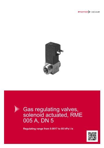 RME 005 A, Gas regulating valve, solenoid actuated, regulating ...