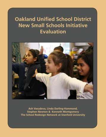 Oakland Unified School District New Small Schools Initiative ...