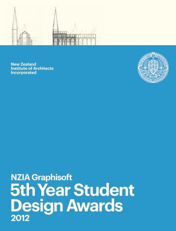 5th Year Student Design Awards - New Zealand Institute of Architects
