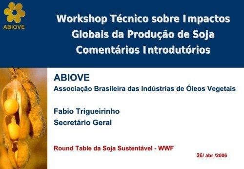Brasil - ABIOVE - Associação Brasileira das Indústrias de Óleos ...
