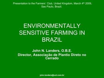 ENVIRONMENTALLY SENSITIVE FARMING IN BRAZIL