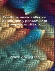 Conflicto, medios alternos de solución y pensamiento complejo