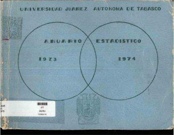Anuario 73-74 - Universidad Juárez Autónoma de Tabasco