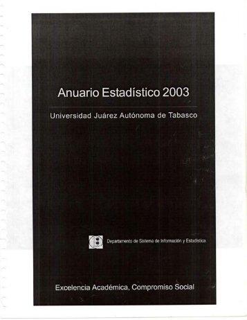 Anuario 2003 - Universidad Juárez Autónoma de Tabasco