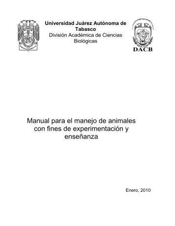 Manual para el manejo de animales con fines - Universidad Juárez ...