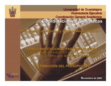 Presentación de bibliotecas 2008 - Universidad de Guadalajara