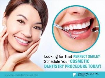 Dentists in Bozeman MT - Get Cosmetic Dental Treatments Today!