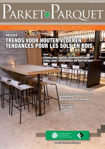 trends voor houten vloeren tendances pour les - Bouwmagazines