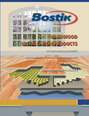 Hardwood Installation Products (H15) - Bostik, Inc